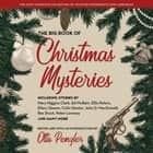 The Big Book of Christmas Mysteries audiobook by