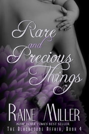 Rare and Precious Things - Book 4 ebook by Raine Miller