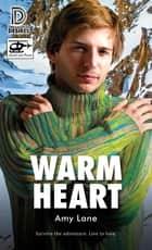 Warm Heart ebook by Amy Lane