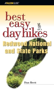 Best Easy Day Hikes Redwood National and State Parks ebook by Daniel Brett