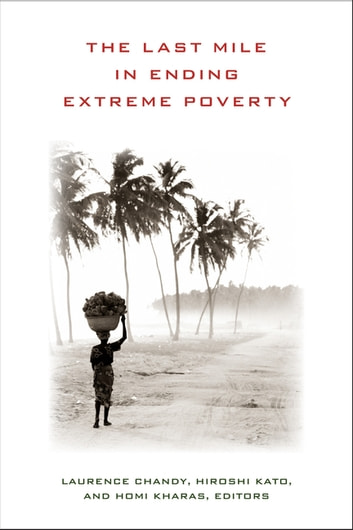 The Last Mile in Ending Extreme Poverty ebook by