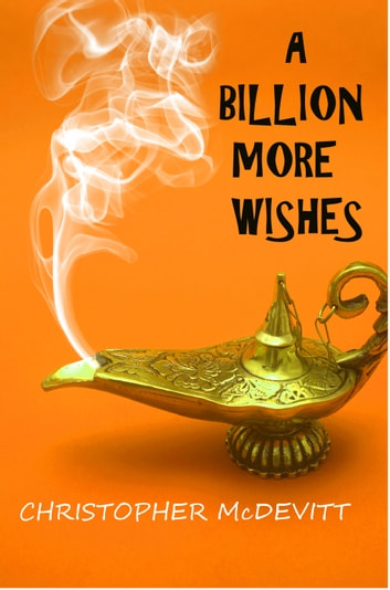 A Billion More Wishes ebook by Christopher McDevitt