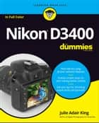 Nikon D3400 For Dummies ekitaplar by Julie Adair King