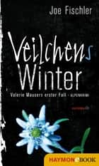 Veilchens Winter ebook by Joe Fischler