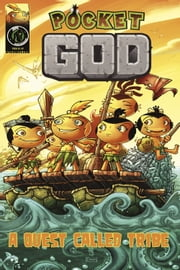 Pocket God: A Quest Called Tribe ebook by Burns Jason M.,Rolando Mallado M.