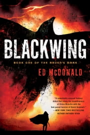 Blackwing ebook by Ed McDonald