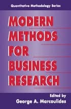 Modern Methods for Business Research ebook by George A. Marcoulides