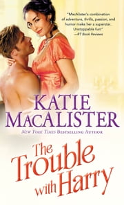 The Trouble With Harry ebook by Katie MacAlister