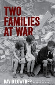 Two Families at War ebook by David Lowther