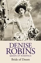 Bride of Doom (Fauna Trilogy Book Two) ebook by Denise Robins