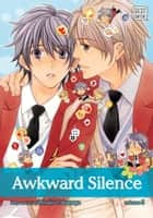 Awkward Silence, Vol. 5 (Yaoi Manga) ebook by Hinako Takanaga