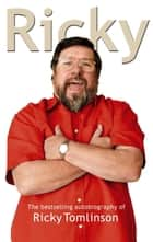 Ricky ebook by Ricky Tomlinson