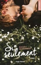Si seulement ebook by Magali Inguimbert