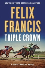 Triple Crown ebook by Felix Francis