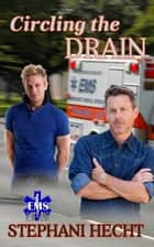 Circling the Drain (EMS Heat #16) ebook by Stephani Hecht