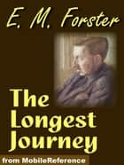 The Longest Journey (Mobi Classics) ebook by E. M. Forster