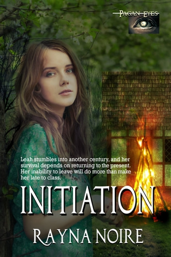 Pagan Eyes: Initiation ebook by Rayna Noire