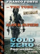 Cold Zero - Parte Seconda ebook by Alan D. Altieri