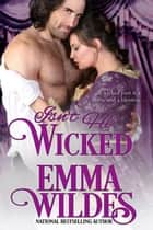 Isn't He Wicked ebook by Emma Wildes