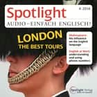 Englisch lernen Audio - Die besten Stadttouren in London - Spotlight Audio 4/14 - London - the best Tours audiobook by