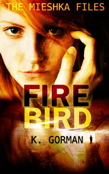 Firebird ebook by K. Gorman