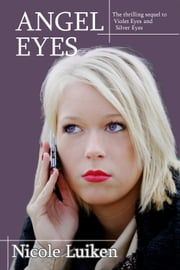Angel Eyes ebook by Nicole Luiken