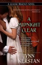A Midnight Clear ebook by Lynn Kerstan