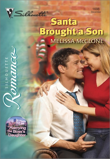 Santa Brought a Son ebook by Melissa McClone