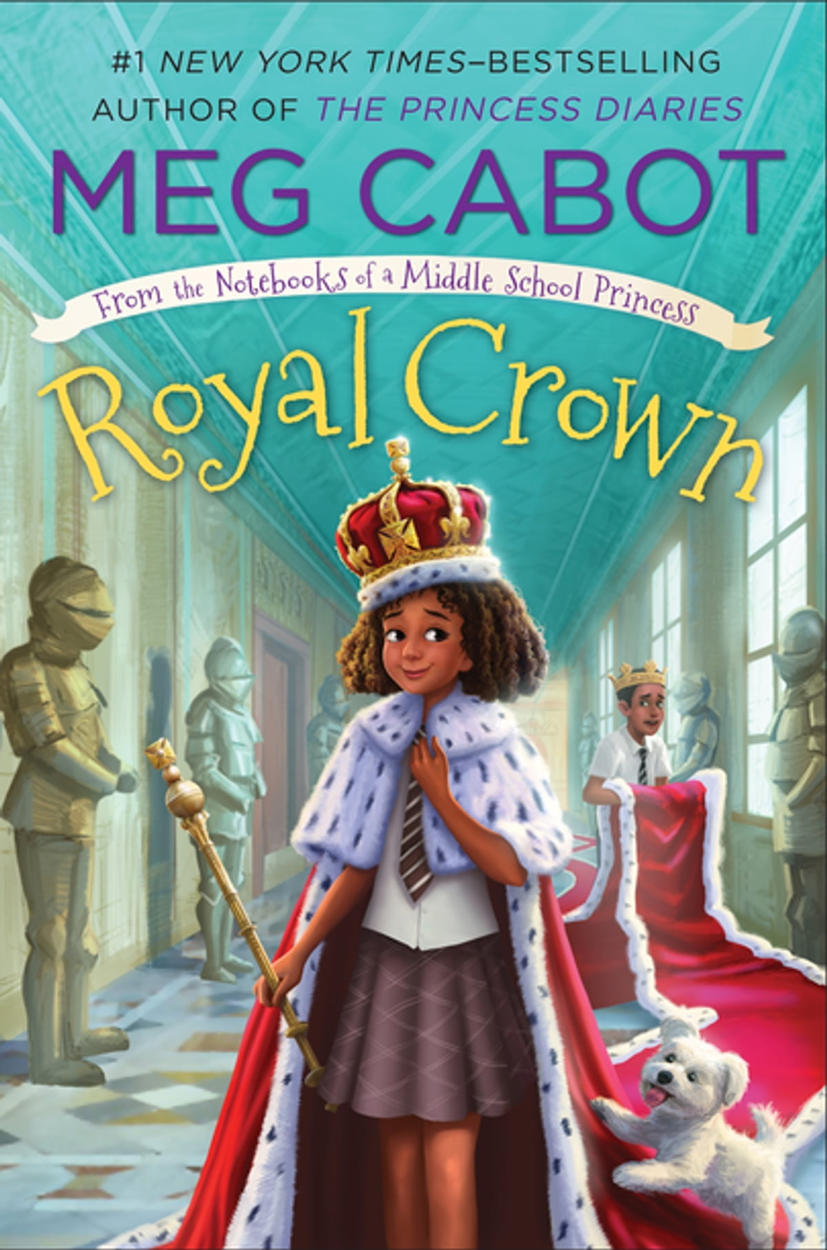 Royal Crown: From the Notebooks of a Middle School Princess eBook by Meg  Cabot - Rakuten Kobo