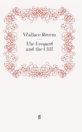 The Leopard and the Cliff ebook by Wallace Breem