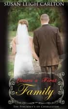 Laura's First Family - The Pinckney's of Charleston, #3 ebook by Susan Leigh Carlton