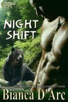 Night Shift ebook by Bianca D'Arc