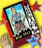 Traction Man Is Here! ebook by Mini Grey