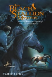 The Black Stallion Mystery ebook by Walter Farley