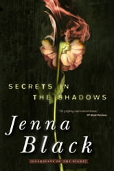 Secrets in the Shadows ebook by Jenna Black