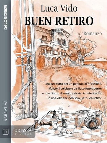 Buen retiro ebook by Luca Vido