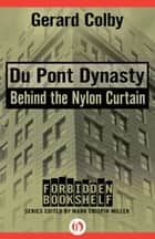 Du Pont Dynasty ebook by Gerard Colby,Mark Crispin Miller