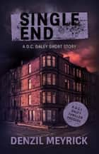 Single End: A Short Story ebook by Denzil Meyrick
