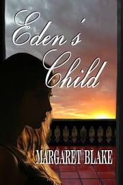 Eden's Child ebook by Margaret Blake