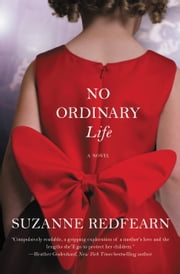 No Ordinary Life ebook by Suzanne Redfearn