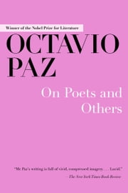 On Poets and Others ebook by Michael Schmidt,Octavio Paz