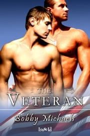 The Veteran ebook by Bobby Michaels