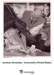 Vulnerabilia (Printed Matter) ebook by Jonathan Hernández