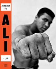 Ali - A Life ebook by Jonathan Eig