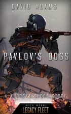 Pavlov's Dogs - Khorsky ebook by David Adams