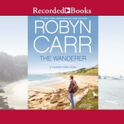 The Wanderer audiobook by Robyn Carr