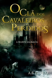 A harpa sagrada ebook by A. B. Ferraz