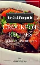 Crock Pot Recipes ebook by Mary Johnson