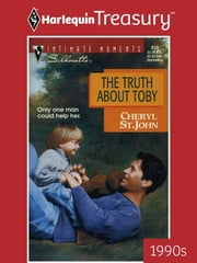 The Truth About Toby ebook by Cheryl St.John