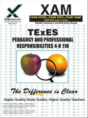 Texes Pedagogy and Professional Responsibilities 4-8 110 ebook by Wynne, Sharon